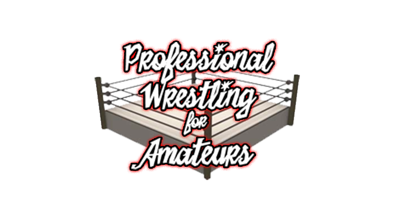 From the Archive: Professional Wrestling for Amateurs – The Final Countdown